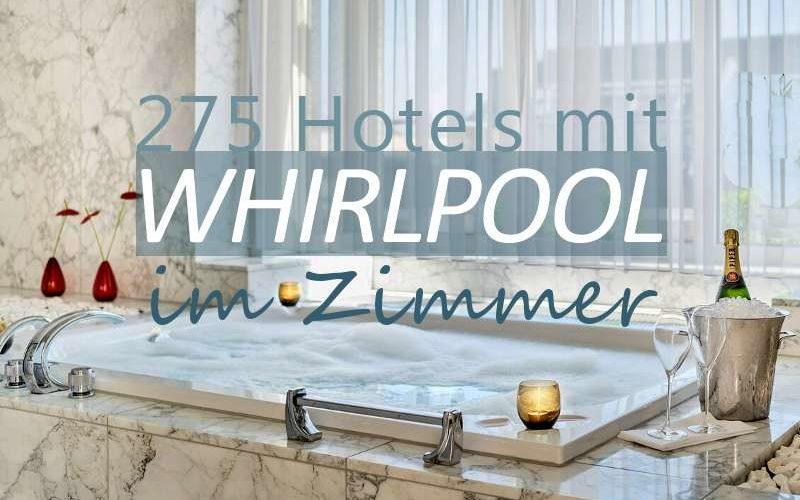 Coverbild Geniale Hotels mit Whirlpool im Zimmer