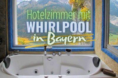 Hotelzimmer mit Whirlpool in Bayern