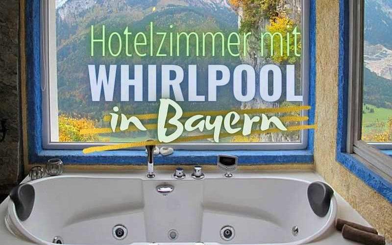 Hotelzimmer mit Whirlpool in Bayern (Coverbild)