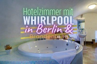 Coverbild Hotelzimmer mit Whirlpool in Berlin & Brandenburg