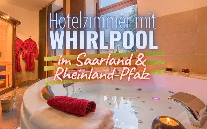 Hotelzimmer mit Whirlpool in Rheinland-Pfalz & Saarland Coverbild
