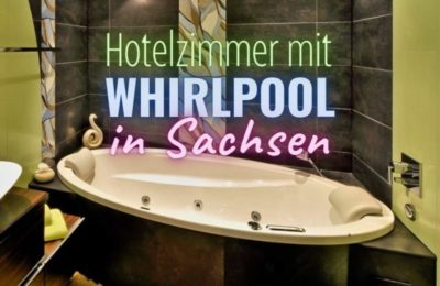 Coverbild Hotelzimmer mit Whirlpool in Sachsen
